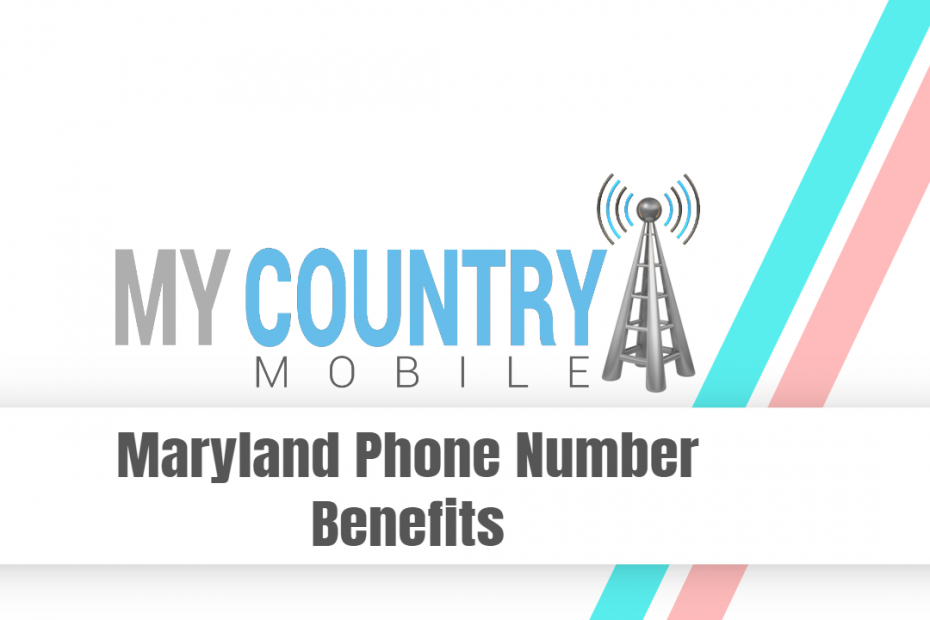 Maryland Phone Number Benefits - My Country Mobile