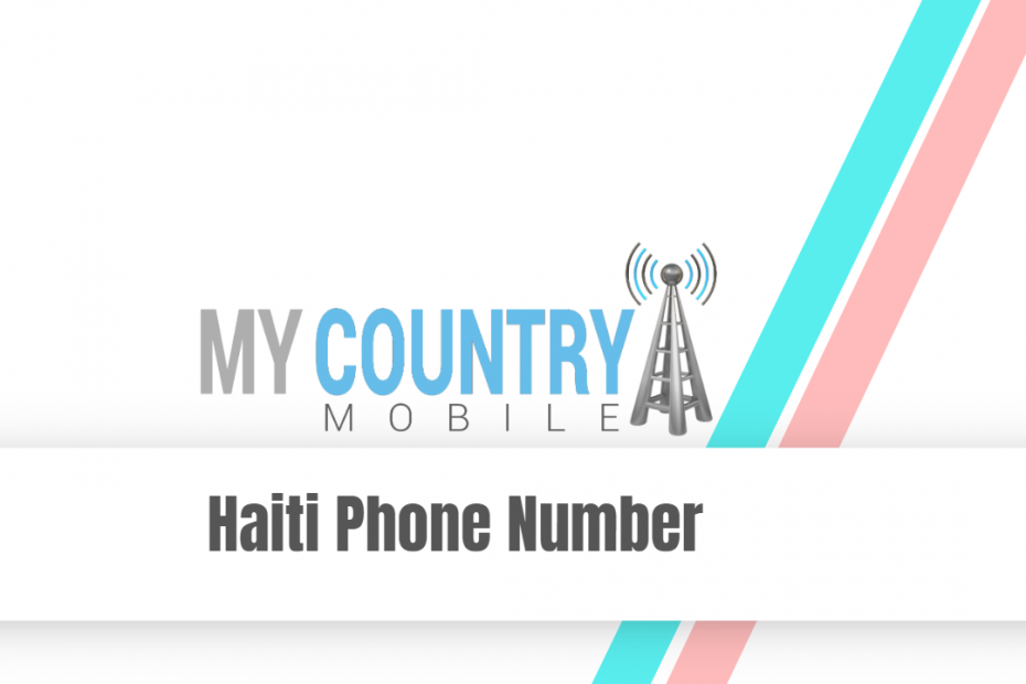 Haiti Phone Number - My Country Mobile
