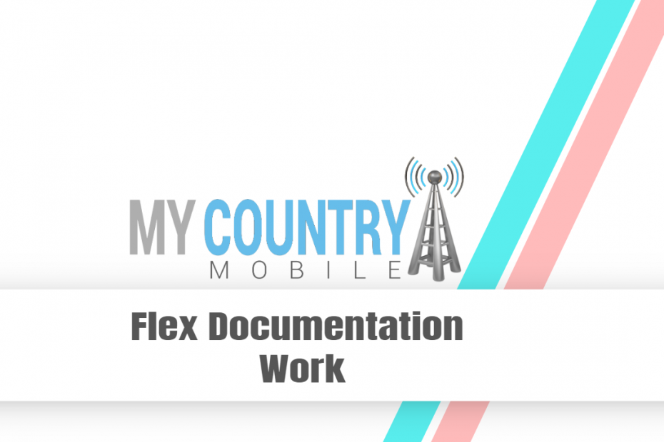 Flex Documentation Work - My Country Mobile