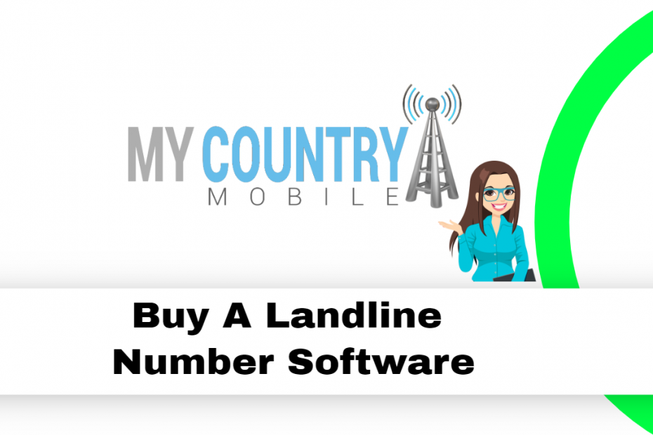 Buy A Landline Number Software - My Country Mobile
