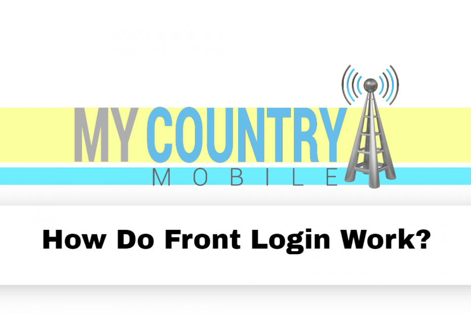 How Do Front Login Work? - My Country Mobile